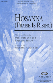 Hosanna - Praise Is Rising O  -     By: Paul Baloche