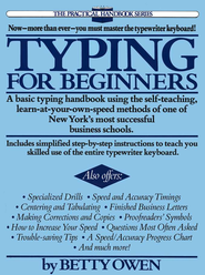 Typing for Beginners   -     By: Betty Owen