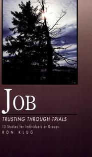 Job: Trusting Through Trials - eBook  -     By: Ronald Klug