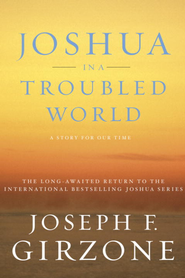 Joshua in a Troubled World: A Story for Our Time - eBook  -     By: Joseph Girzone