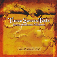 Three Severe Tests for an Authentic Ministry - CD   -     By: Ravi Zacharias