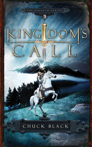 Kingdom's Call - eBook Kingdom Series #4  -     By: Chuck Black