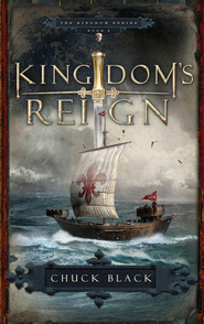Kingdom's Reign - eBook Kingdom Series #6  -     By: Chuck Black