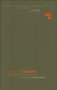 Before Forever: How Do You Know That You Know?  - Slightly Imperfect  -              By: Byron Weathersbee