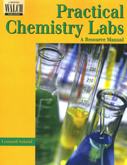 Practical Chemistry Labs: A Resource Manual                                -              By: Leonard Saland