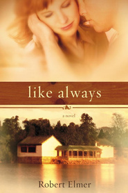 Like Always - eBook  -     By: Robert Elmer