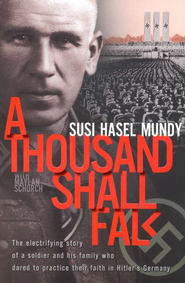 A Thousand Shall Fall   -     By: Susi Hasel Mundy