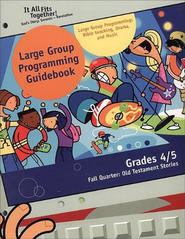 It All Fits Together, Fall: Large Group Programming Guidebook, Grade 4/5  -     By: Willow Creek
