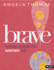 Brave: Honest Questions Women Ask DVD Leader Kit  -              By: Angela Thomas