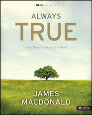 Always True: God's Promises When Life Is Hard DVD Leader Kit  -     By: James MacDonald