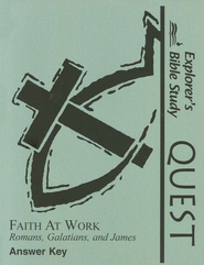 The Explorers Bible Study Quest, Faith at Work Answer Key    -