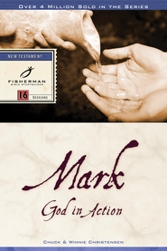 Mark: God in Action - eBook  -     By: Winnie Christensen, Chuck Christensen