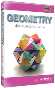 Geometry Module 6: Figuring Out Area DVD & CDROM  -