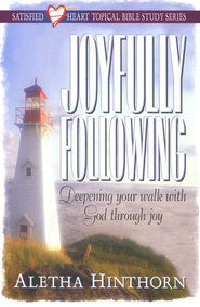 Joyfully Following, Satisfied Heart Topical Bible Study  -     By: Aletha Hinthorn