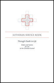 Through Death to Life  -     By: Various Authors