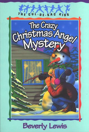 Crazy Christmas Angel Mystery, Cul-de-Sac Kids Series #3 Series  -              By: Beverly Lewis