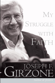 My Struggle with Faith - eBook  -     By: Joseph F. Girzone