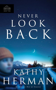 Never Look Back - eBook Phantom Hollow Series #2  -     By: Kathy Herman
