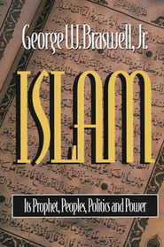 Islam    -     By: George Braswell