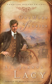 One More Sunrise - eBook  -     By: Al Lacy, JoAnna Lacy