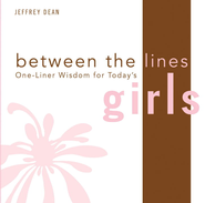 One-Liner Wisdom for Today's Girls - eBook  -     By: Jeffrey Dean