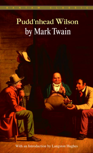Pudd'nhead Wilson - eBook  -     By: Mark Twain, Langston Hughes