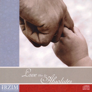 Love Has Its Absolutes - CD   -     By: Ravi Zacharias