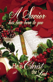 A Savior Has Been Born To You, Christmas Bulletins, 100  -