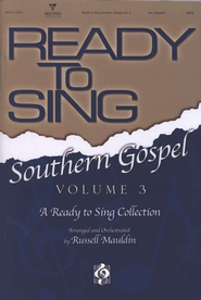 Ready to Sing Southern Gospel, Volume 3   -