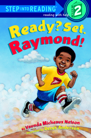 Ready? Set. Raymond! - eBook  -     By: Vaunda Nelson