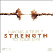 Having a Triple Strength to Your Life  -     By: Ravi Zacharias