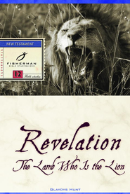 Revelation: The Lamb Who Is the Lion - eBook  -     By: Gladys Hunt