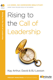 Rising to the Call of Leadership - eBook  -     By: Kay Arthur