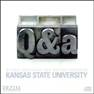 Q&A (Question and Answer) at Kansas State University   -     By: Ravi Zacharias