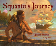 Squanto's Journey: The Story of the First Thanksgiving   -     By: Joseph Bruchac