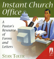 Instant Church Office: A Pastor's Resource of Forms and Letters  -     By: Stan Toler
