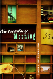 Saturday Morning - eBook  -     By: Lauraine Snelling