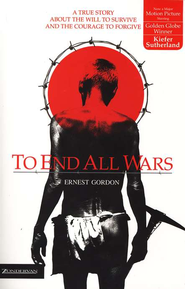 To End All Wars   -     By: Ernest Gordon