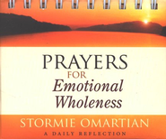 Prayer for Emotional Wholeness Daybrightener   -     By: Stormie Omartian