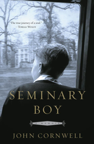 Seminary Boy - eBook  -     By: John Cornwell