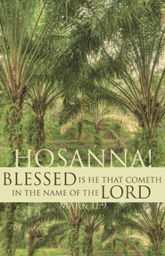 Palm Sunday (Mark 11:9) Bulletins, 100  -