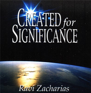 Created For Significance, 2 CDs   -     By: Ravi Zacharias