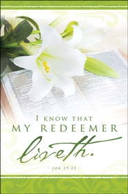 My Redeemer Liveth (Job 19:25) Easter Large Bulletins, 100  -