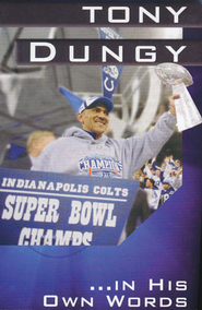 Tony Dungy: In His Own Words, 25 Tracts  -