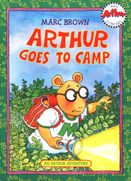 Arthur Goes to Camp: An Arthur Adventure with Audio CD   -     By: Marc Brown