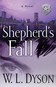 Shepherd's Fall: A Novel - eBook Bounty Hunters Series #1  -     By: W.L. Dyson
