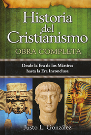 Historia del Cristianismo: Obra Completa  (History of Christianity: The Only One Volume)  -     By: Justo L. Gonzalez
