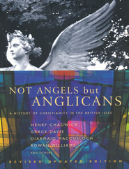 Not Angels but Anglicans   -     Edited By: Henry Chadwick     By: Edited by Henry Chadwick