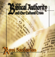 Biblical Authority and Our Cultural Crisis, 2 CDs   -              By: Ravi Zacharias