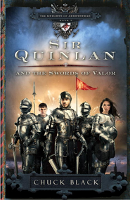 Sir Quinlan and the Swords of Valor - eBook  -     By: Chuck Black
